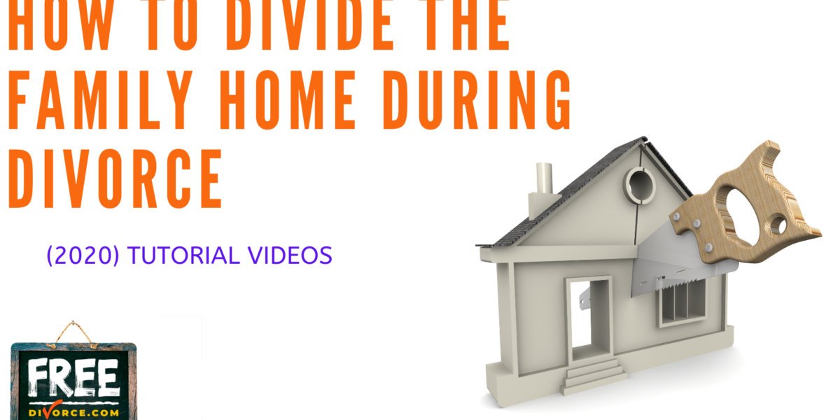 Video #14 - Getting Educated - Division of the Family Home
