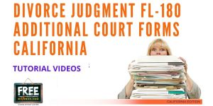 Video #45 - Divorce Judgment PART 6 (Additional Forms)