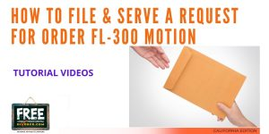 Video #55 - Contested Divorce PART 5 (Filing and Serving FL-300 with the Court)