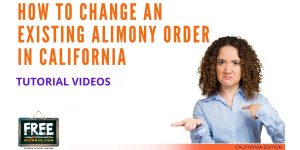 Video #64 - Modifying an Existing Court Order PART 3 (Spousal Support & Other Orders)