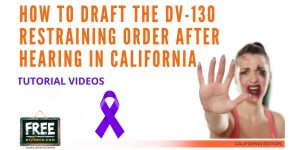 Video #72 - Domestic Violence Restraining Orders PART 7 (Drafting Restraining Orders After Hearing)