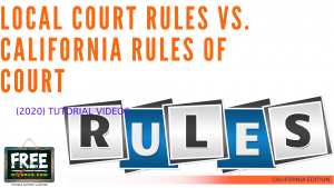 Video #09 - Local Court Rules