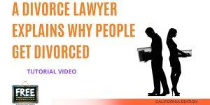 Video #74 - A Divorce Lawyer Explains Why People Get Divorced