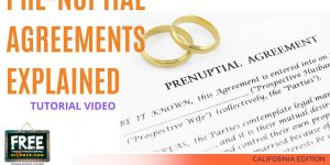 Video #75 Pre-Nuptial Agreements Explained