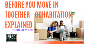 Video #76 Before you Move In - Cohabitation Explained